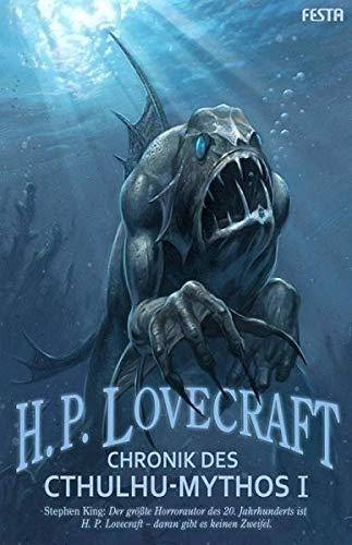 Chronik des Cthulhu-Mythos - Buch I - H. P. Lovecraft