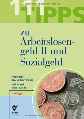 111 Tipps zu Arbeitslosengeld II und Sozialgeld...