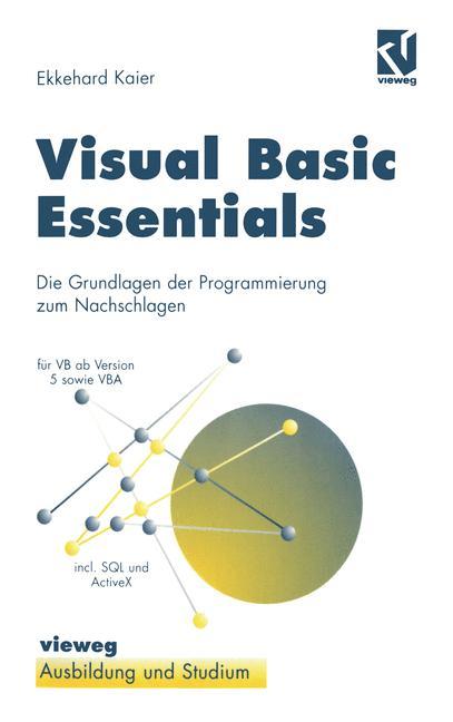 Visual Basic Essentials. Die Grundlagen der Pro...