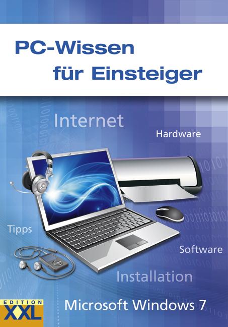 PC-Wissen für Einsteiger - Kai Schwarz