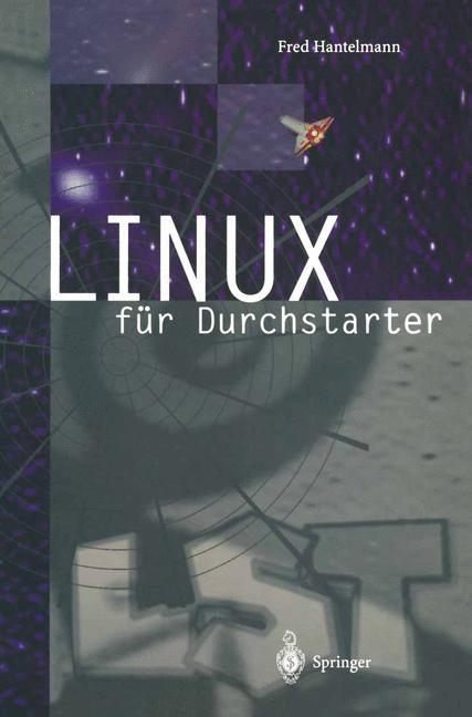 LINUX für Durchstarter. - Fred Hantelmann