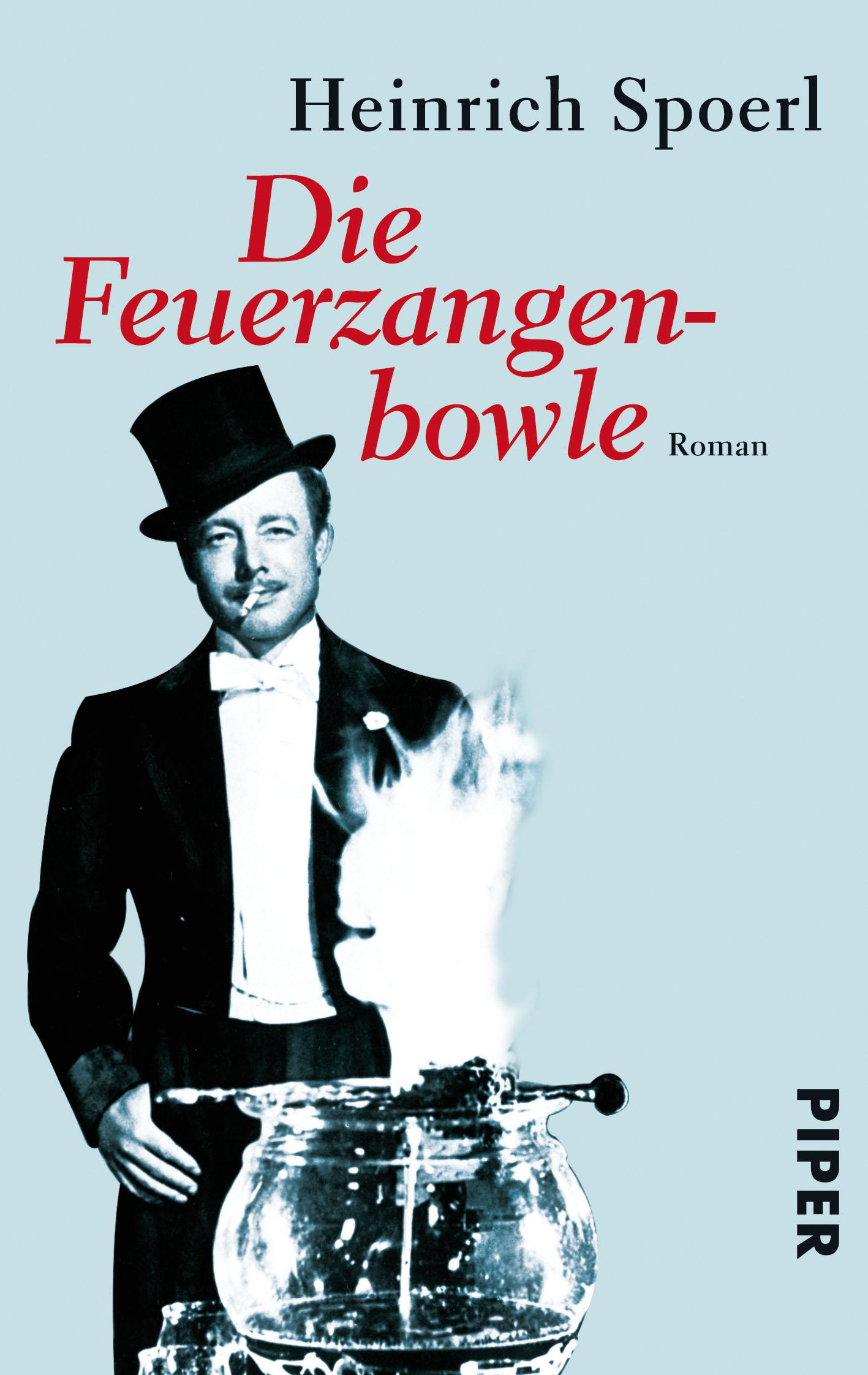 Die Feuerzangenbowle: Roman - Heinrich Spoerl