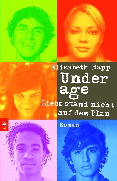 Underage - Liebe stand nicht auf dem Plan: Band 1 - Elisabeth Rapp