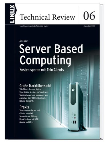 Linux Technical Review 06: Server Based Computi...