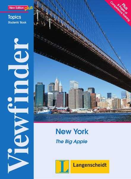 Viewfinder Topics. New York. Students´ Book: The Big Apple