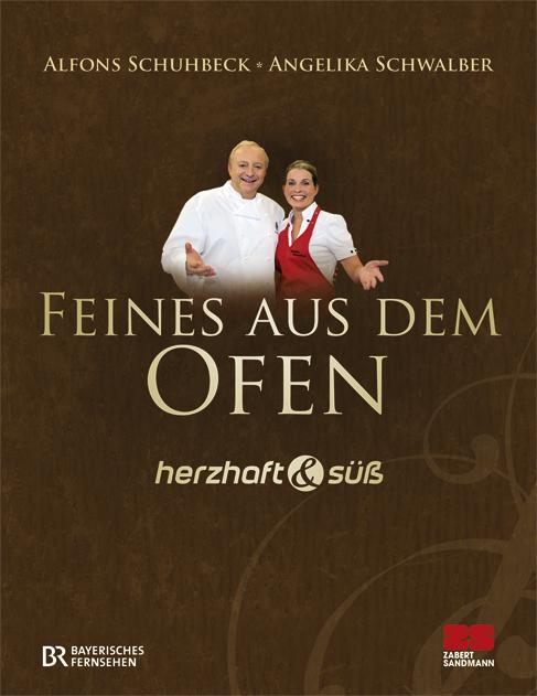 Herzhaft & süß - Feines aus dem Ofen - Angelika Schwalber