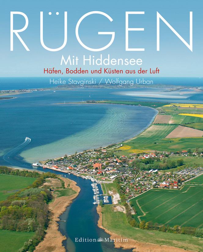 Rügen mit Hiddensee: Häfen, Bodden und Küsten a...