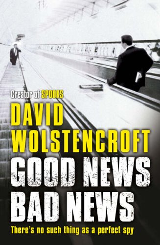 Good News Bad News - David Wolstencroft