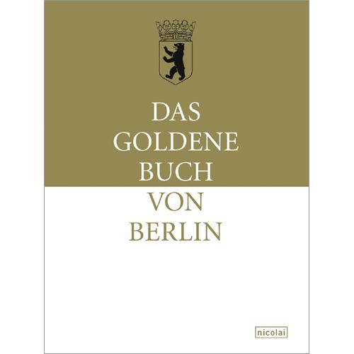 Das Goldene Buch von Berlin