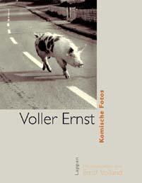 Voller Ernst. Komische Fotos - Ernst Volland