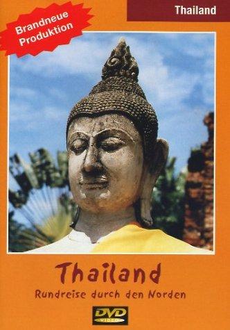 Thailand - Rundreise durch den Norden