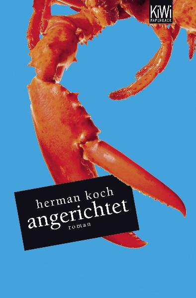 Angerichtet - Herman Koch