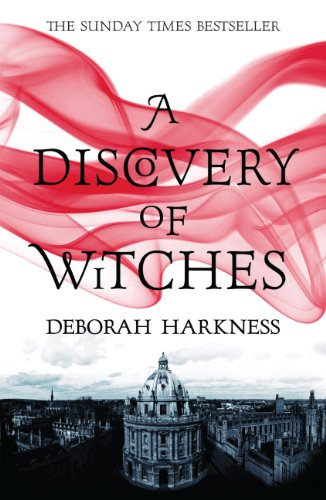 A Discovery of Witches (All Souls Trilogy 1) - Deborah Harkness