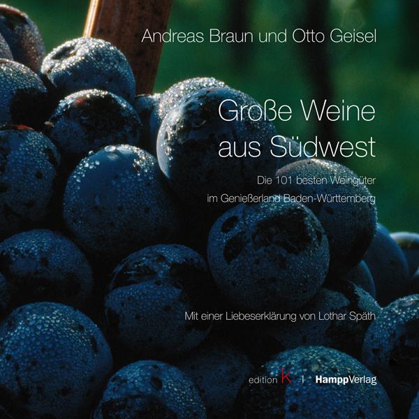Große Weine aus Südwest: Die 101 besten Weingüt...