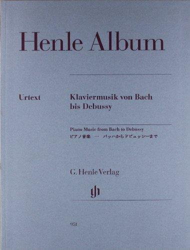 Henle Album Klaviermusik Von Bach Bis Debussy. ...