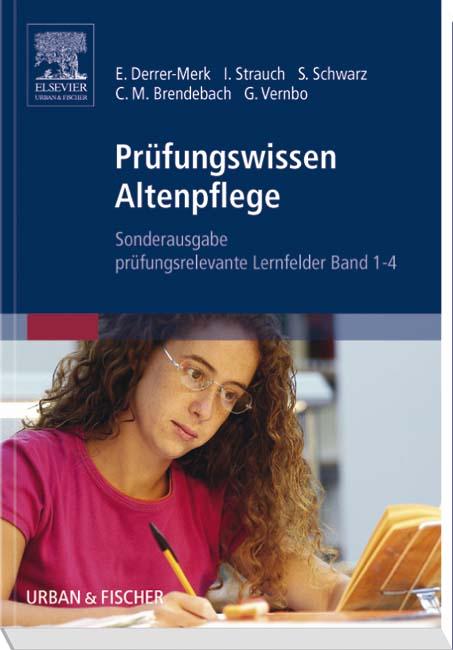 Prüfungswissen Altenpflege Bd. 1-4 SA:   - Elfr...