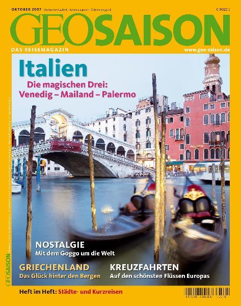 GEO Saison 10/2007: Italien - Die magischen Dre...