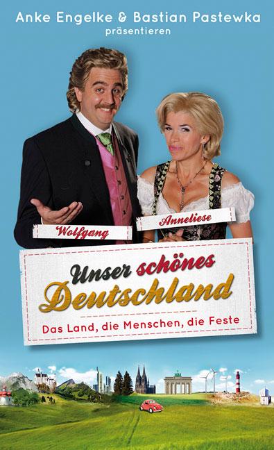 Unser schönes Deutschland präsentiert von Anke Engelke und Bastian Pastewka: Das Land, die Menschen, die Lieder - Chris