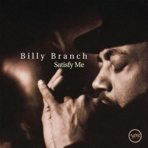 Billy Branch - Satisfy Me