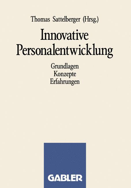 Innovative Personalentwicklung. Grundlagen - Ko...