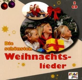 Kinderlieder - Die Schönsten Weihnachtslieder