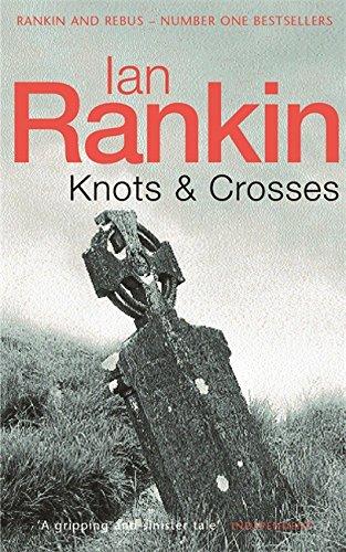 Knots and Crosses (Inspector Rebus) - Ian Rankin