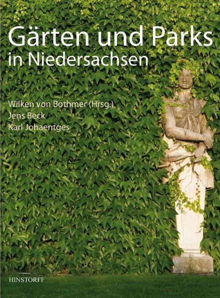 Gärten und Parks in Niedersachsen - Jens Beck