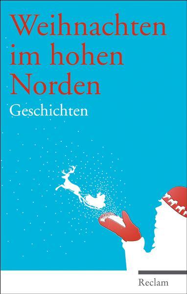 Weihnachten im hohen Norden: Geschichten