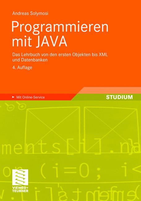 Programmieren mit JAVA: Das Lehrbuch von den er...