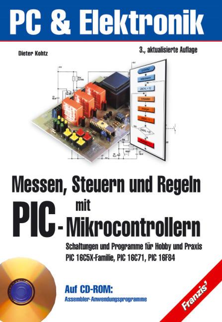 Messen, Steuern, Regeln mit PIC-Mikrocontrollern