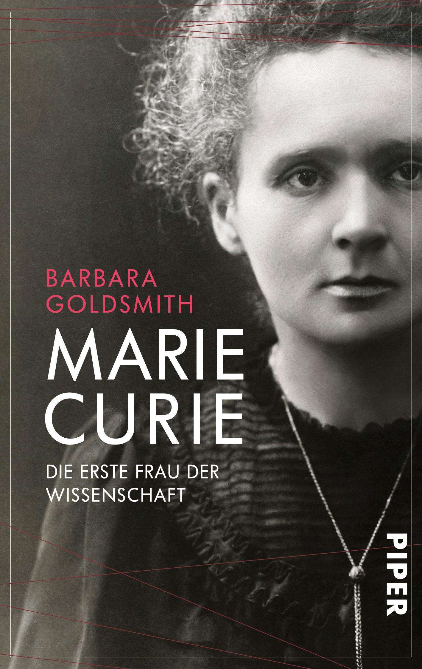Marie Curie: Die erste Frau der Wissenschaft - Barbara Goldsmith
