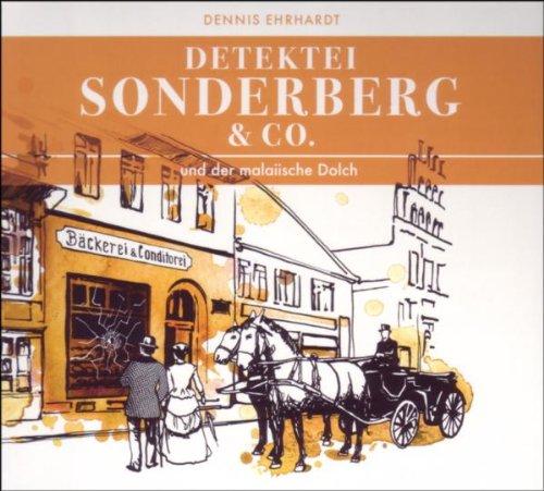 Detektei Sonderberg & Co - Und der Malaiische D...