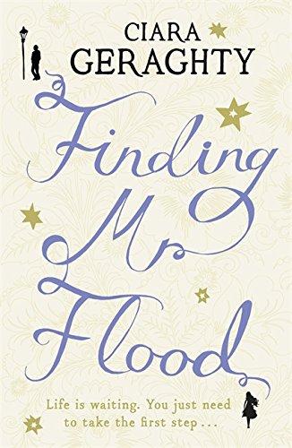 Finding Mr. Flood - Ciara Geraghty