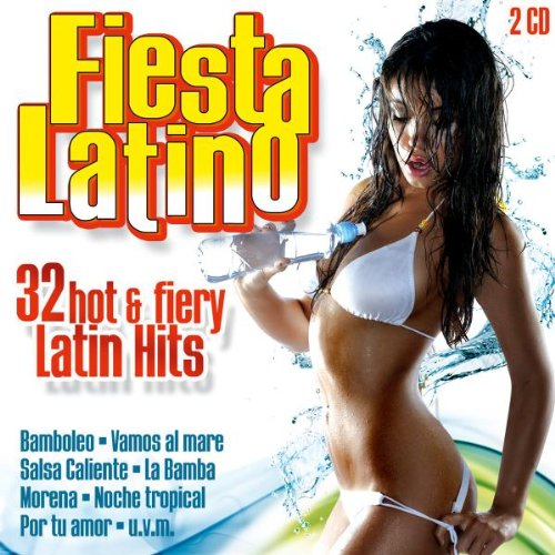 Various - Fiesta Latino - 32 Hot & Fiery Latin ...