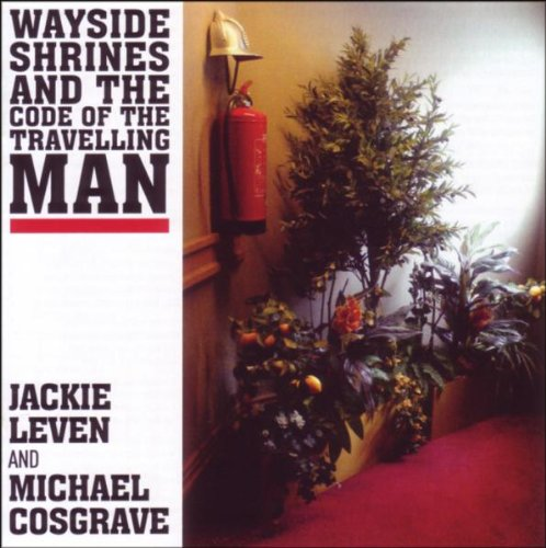 Jackie Leven - Wayside Shrines and the Code of ...