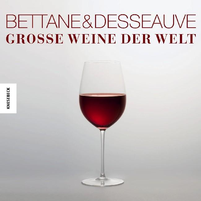 Große Weine der Welt - Michel Bettane