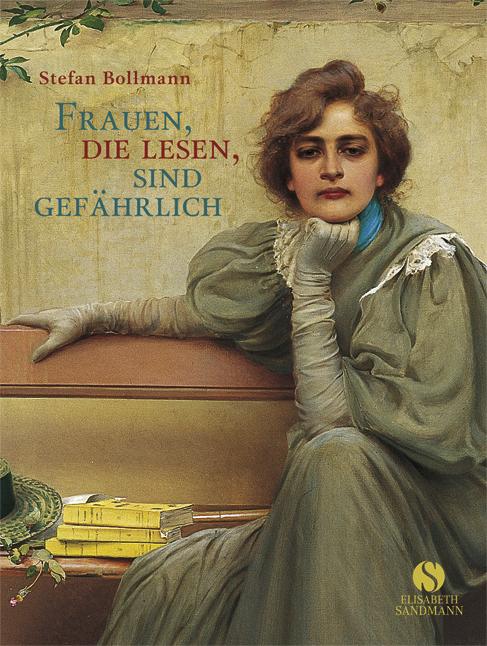 Kleine Reihe: Frauen, die lesen, sind gefährlich - Stefan Bollmann