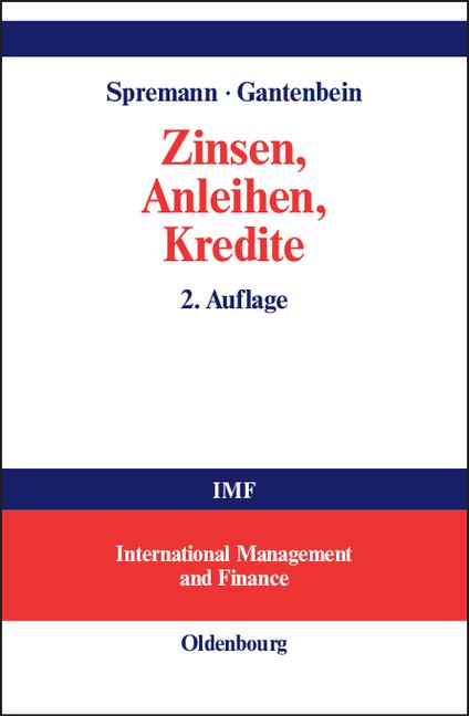 Zinsen, Anleihen, Kredite - Klaus Spremann