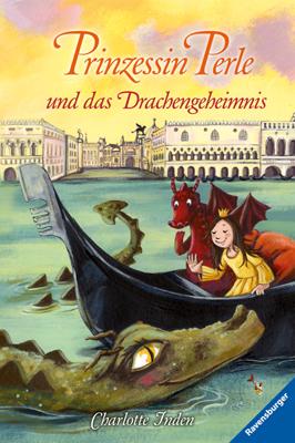 Prinzessin Perle und das Drachengeheimnis - Charlotte Inden