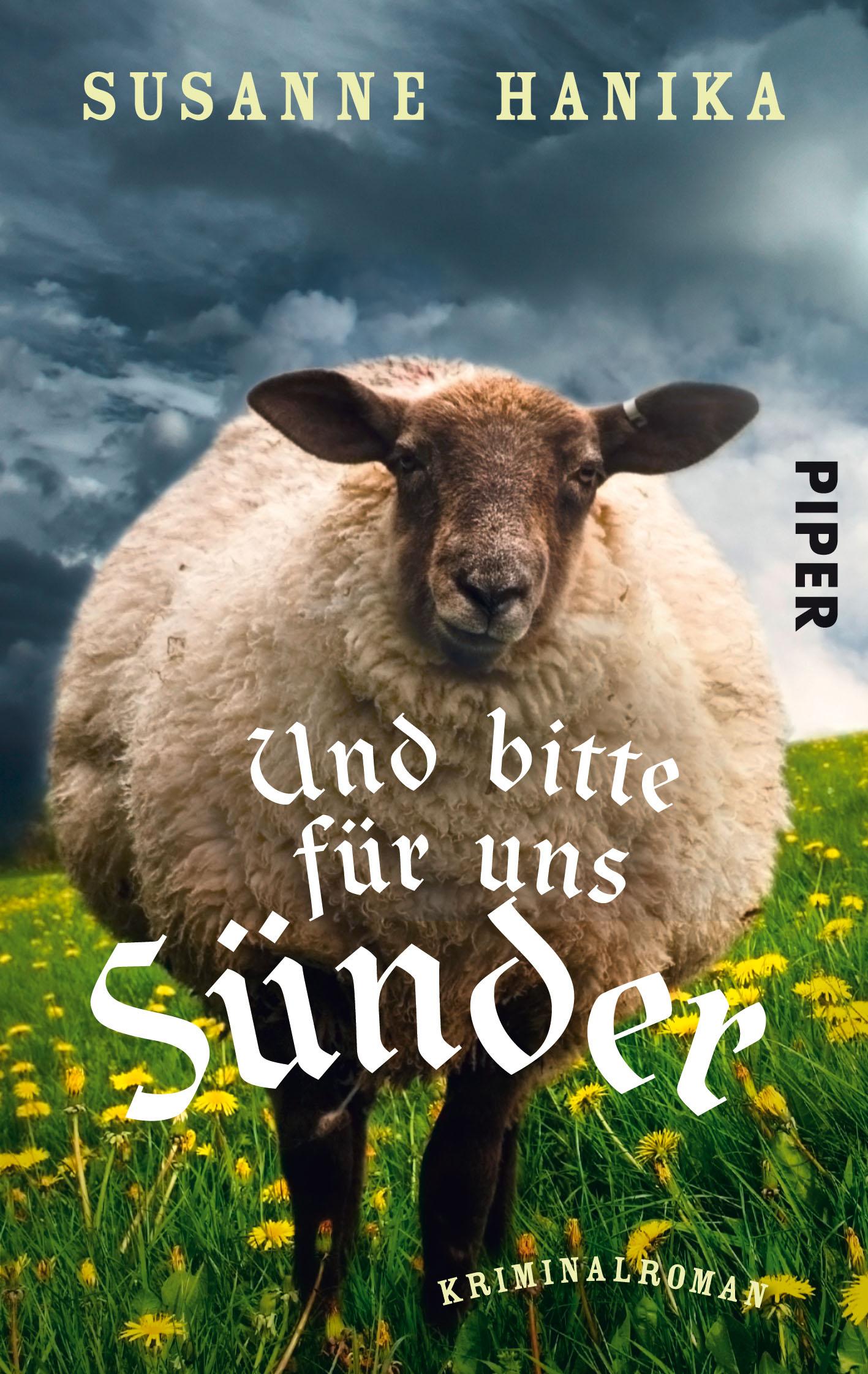 Und bitte für uns Sünder: Kriminalroman - Susanne Hanika