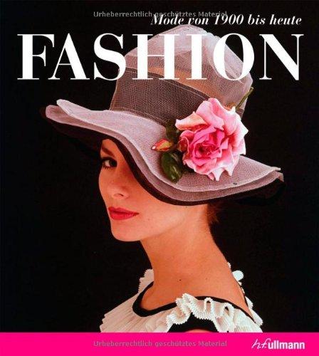 Decades of Fashion: Mode 1900 bis heute - Harri...