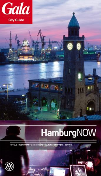 Hamburg NOW, GALA City Guide. Hotels / Restaura...