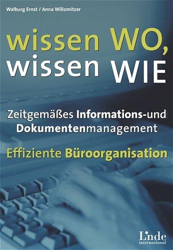 Wissen wo - wissen wie - Walburg Ernst
