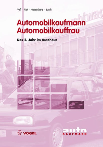 Automobilkaufmann / Automobilkauffrau, Das 2. J...