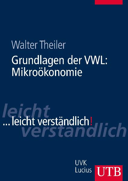 Grundlagen der VWL: Mikroökonomie (...leicht ve...