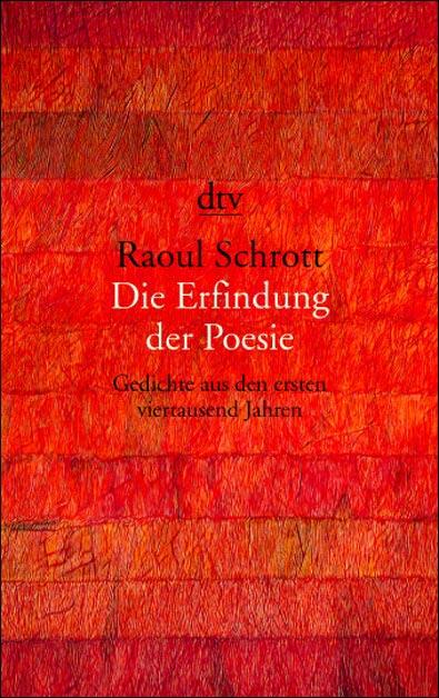 Die Erfindung der Poesie. Gedichte aus den erst...