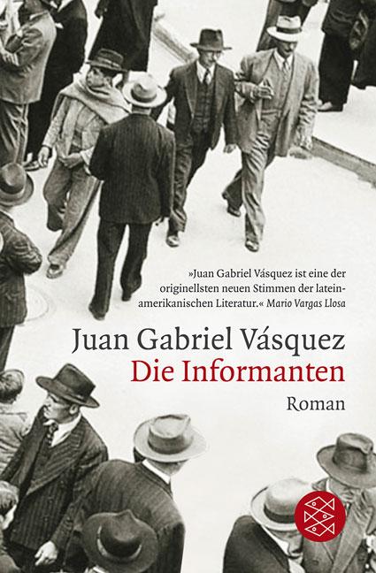 Die Informanten - Juan Gabriel Vasquez
