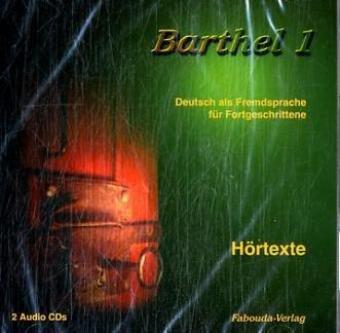 Barthel 1 - Deutsch für Fortgeschrittene Mittel...