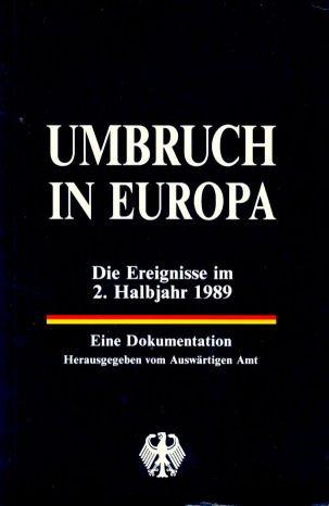 Umbruch in Europa. Die Ereignisse im 2. Halbjah...
