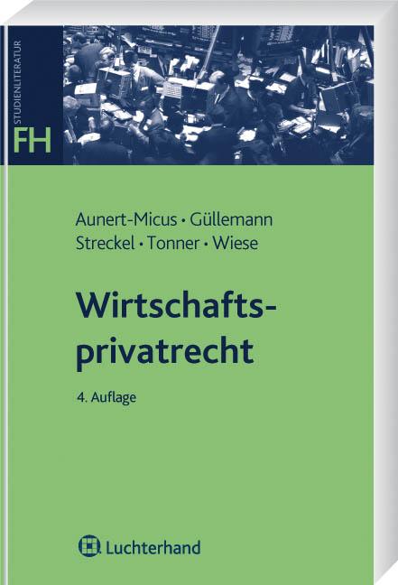 Wirtschaftsprivatrecht: BGB Allgemeiner Teil, S...